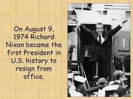Image result for the first president in U.S. history to resign.