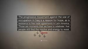"""Progressive Free Quote Danny Glover Quote """"The progressive movement against the war of 47"""