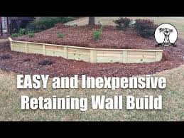 easy and inexpensive retaining wall