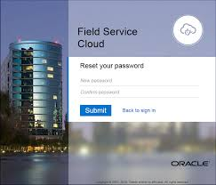 Scott And White My Chart Password Reset Oracle Field Service Cloud Release 18c