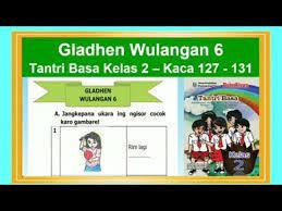 Pembahasan soal tema 2 kelas 4 di halaman 54. Tantri Basa Kelas 2 Gladhen Wulangan 6 Hal 127 131 Bahasa Jawa Kelas 2 Youtube