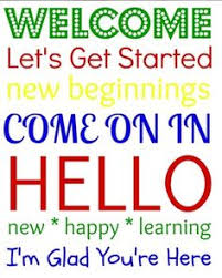 Image result for welcome let's get started new beginnings come on in