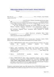 Kontrak kerja karyawan merupakan surat perjanjian antara pekerja dan pemilik kerja dalam kurun waktu tertentu ataupun tidak tertentu dalam format perjanjian kontrak kerja karyawan bisa disebut sah ataupun tidak sah, tetap harus berdasarkan pada pasal 1320 kitab undang undang hukum. Contoh Perjanjian Kerja Karyawan Tetap Kontrak Pkwtt Dan Pkwt