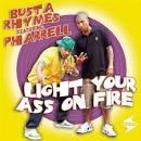 Light Your Ass on Fire [Australia CD]