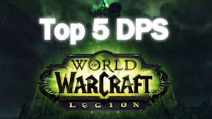 Wow Legion Dps Charts 7 2 Wow Legion Top 5 Dps Classes Pve Going Into Tomb Of