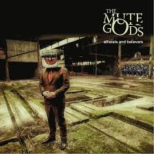 <b>The Mute Gods</b> - 'Atheists and Believers' (Album Review) - The Prog ...