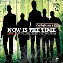 Now Is the Time: Live at Willow Creek