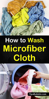 learn how to wash microfiber cloth with these easy diy techniques cleaning microfiber towels is