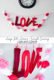 stuffed felt letters easy valentines diy decoration from life sew savory
