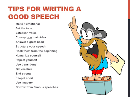 writing a good speech tips for writing a good speech make it writing a good speech 2 tips