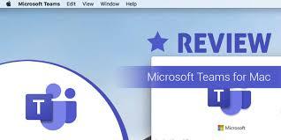 Microsoft Teams for <b>Mac</b> Review: A <b>Rich</b> Desktop <b>Experience</b> - UC ...