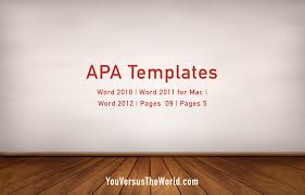 Apa Template For Microsoft Word 2013 You Versus The World