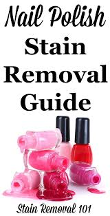 nail polish stain removal guide for clothing upholstery carpet