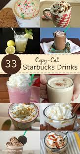 33 copy cat starbucks drinks