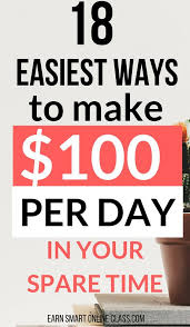 Easiest Online Jobs How To Make 100 A Day Projects To Try Online Jobs From