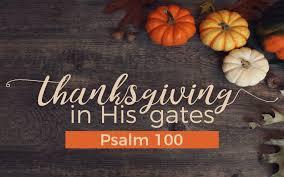 Thanksgiving In His Gates Fbc Melbourne