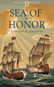 Sea of Honor (Noble Heart Book 5) eBook: Cynthia Griffith, Sarah Lowe:  Amazon.in: Kindle Store