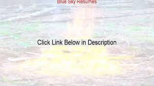 Blue Sky Resumes Reviews See My Review 2015 Video Dailymotion