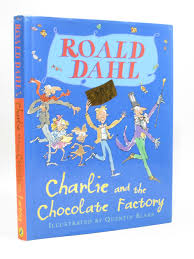 charlie and the chocolate factory written by dahl roald stock 28 00 photo of charlie and the chocolate factory written by dahl roald illustrated by blake