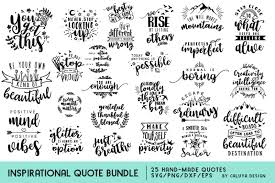 You can also purchase other premium designs you love from this site. Free Inspirational Quote Svg Cut File Bundle Crafter File