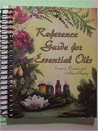 Reference Guide to Essential Oils: Connie and Alan Higley: 9780970658326:  Amazon.com: Books
