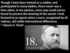 Ulysses S Grant Quotes Enchanting 48 Best My Favorite Quotes Digitized Images On Pinterest Favorite