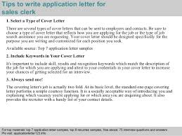 3 tips to write application letter for sales clerk sales clerk jobs