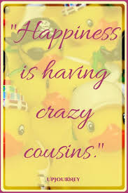 BEST] 40 Cousin Quotes Adorable Best Cousins Quote