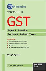 Gst Charts For May 2018 Buy Gst Paper 4 Taxation Section B Indirect Taxes Ca