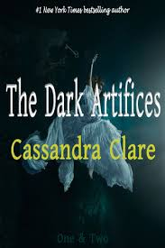 the dark artifices one two