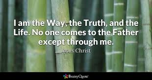 Christian Quotes About Truth Best Of Jesus Christ Quotes BrainyQuote