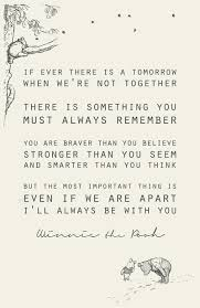 Winnie The Pooh Love Quotes 87 Wonderful If There Is A Tomorrow We Can't Be Together Via Tumblr