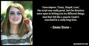 Crazy Stupid Love Quotes Extraordinary I Love Improv 'Crazy Stupid Love' The Script Was Re By Emma