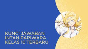 Kelas 8 rpp agama katolik sd k13 materi administrasi umum kelas x kunci jawaban lks pkn kelas 9 smp kurikulum 2013 kunci jawaban bahasa indonesia kelas 12 halaman 88. Kunci Jawaban Intan Pariwara Kelas 10 Terbaru Intan Pariwara