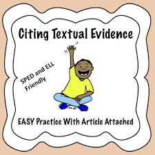 Citing Textual Evidence Easy Practice Special Education Citing