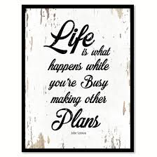 Life Is What Happens While Youre Busy Making Other Plans John Lennon Saying Canvas Print Picture Frame Home Decor Wall Art