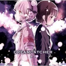 Dream Catcher Anime Delectable JPop Dreamcatcher Anime Ver Nano