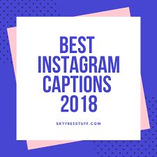 1001 Good Instagram Captions For Photos Instagram Captions 2019