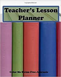 Teacher Organizer Planner Teachers Lesson Planner Teachers Organizer Notebook
