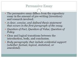argumentative essay ppt video online  persuasive essay the persuasive essay differs from the expository essay in the amount of pre