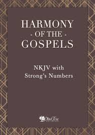 Kjv Vs Nkjv Comparison Chart Harmony Of The Gospels Nkjv With Strongs Numbers For The