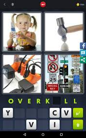 4 Pics 1 word Level 107 Overkill