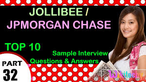 Jollibee Jpmorgan Chase Top Most Interview Questions And Answers