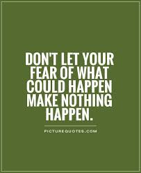 Facing Fear Quotes Mesmerizing 48 Interesting Fear Quotes And Quotations Collections Golfian