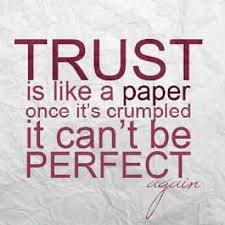 Life Quotes Trust Is Like A Paper Once It's Crumpled Real Life Quotes Unique Real Life Qoutes