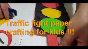 Traffic Light Paper Crafting For Kids