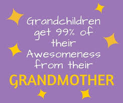 Grandson Quotes 13 Wonderful Grandma Quotes Grandmother Sayings With Love