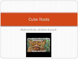 1 math notebook calculator pencil cube roots