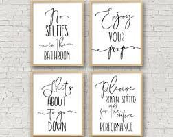 Art for bathroom Framed Bathroom Wall Art No Selfies In The Bathroom Enjoy Your Poop Please Remain Seated Bathroom Prints Funny Toilet Sign Funny Bathroom Signs Etsy Bathroom Wall Art Etsy