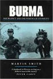 Burma Insurgency And The Politics Of Ethnic Conflict